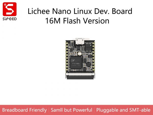 荔枝派 Sipeed Lichee Nano Linux 開發板 16M Flash 含 WIFI 模組